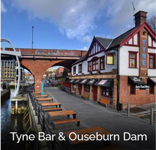 Tyne Bar & Ouseburn Dam